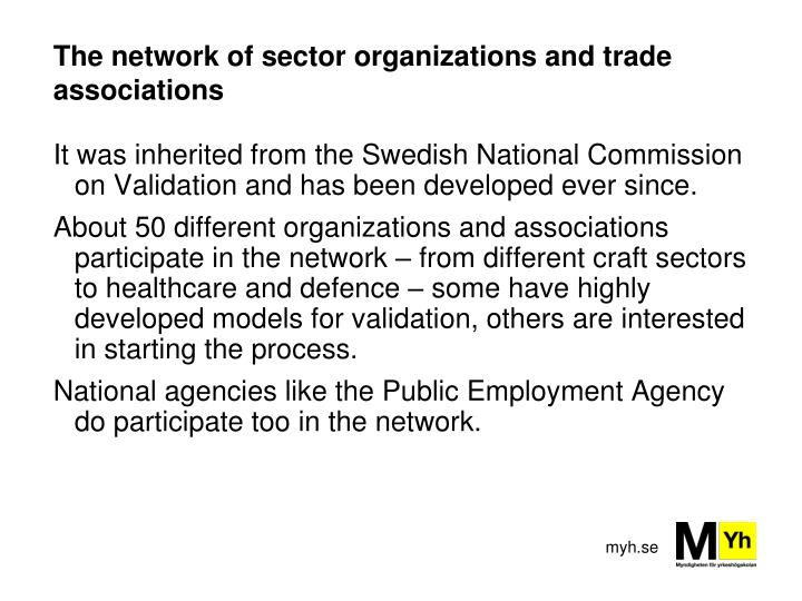 The network of sector organizations and trade associations