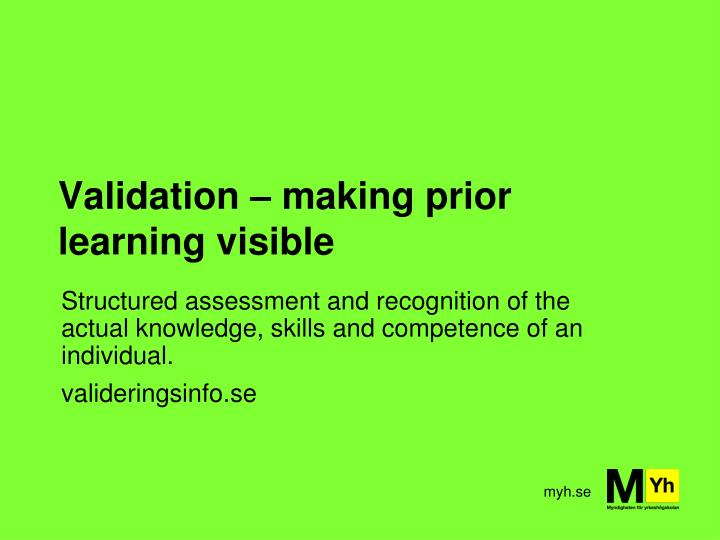 Validation – making prior learning visible