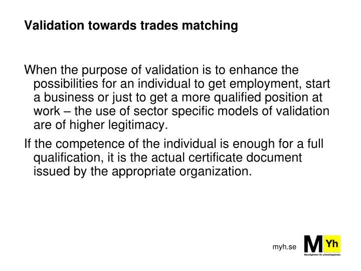 Validation towards trades matching