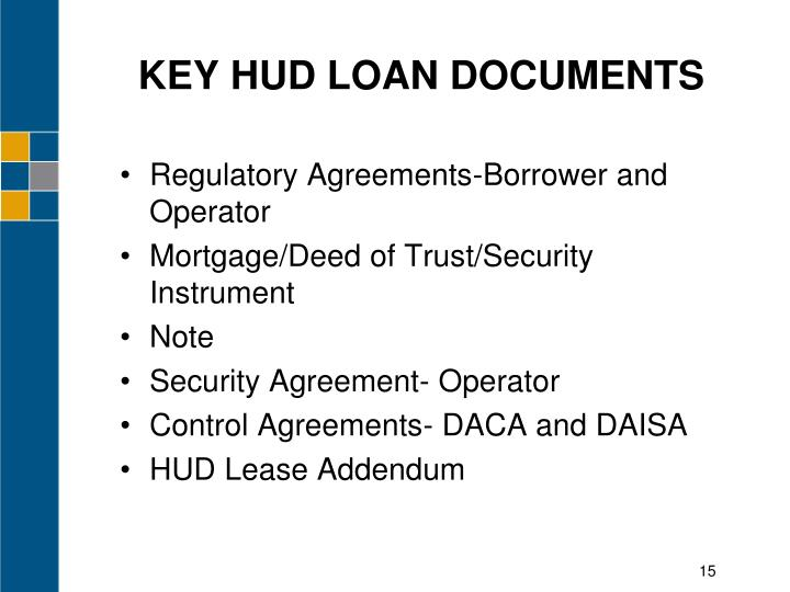 KEY HUD LOAN DOCUMENTS