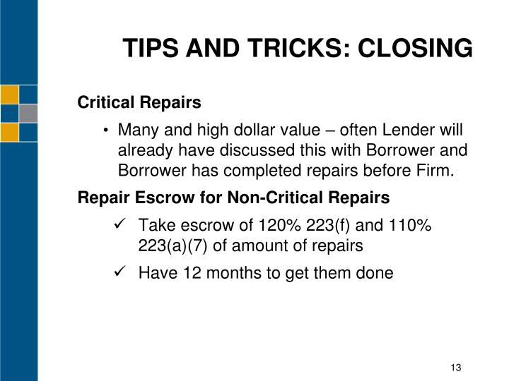 TIPS AND TRICKS: CLOSING