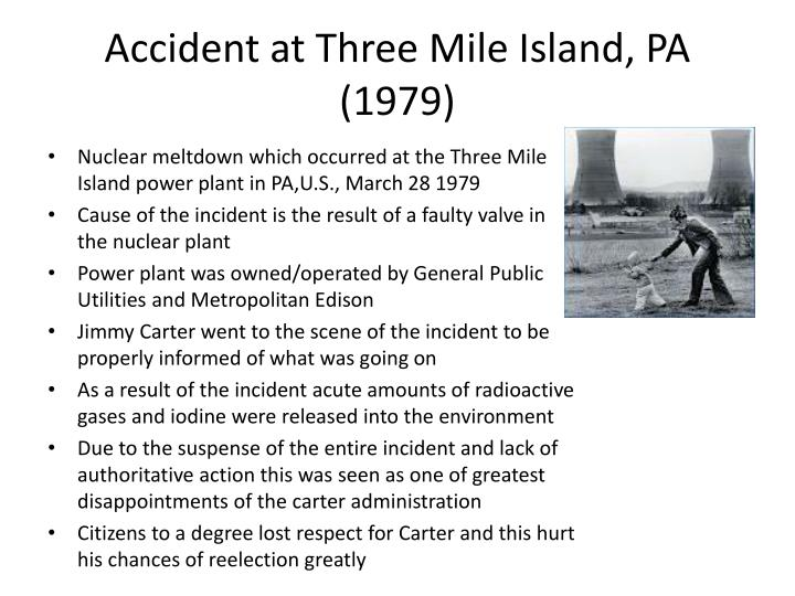 Accident at Three Mile Island, PA (1979)