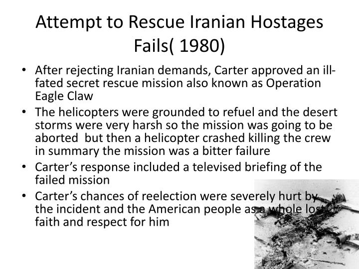 Attempt to Rescue Iranian Hostages Fails( 1980)