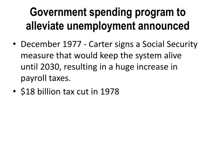 Government spending program to alleviate unemployment announced