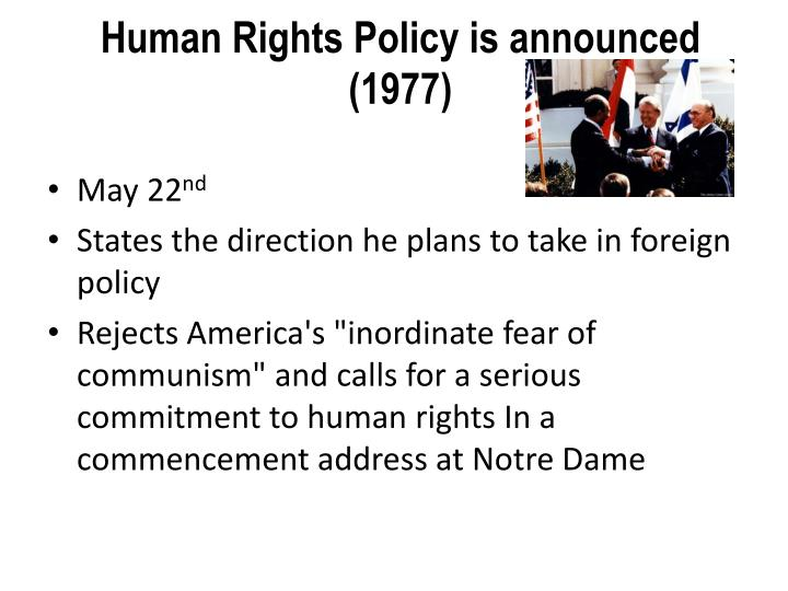 Human Rights Policy is announced (1977)