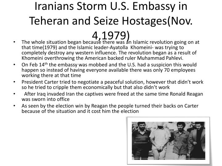 Iranians Storm U.S. Embassy in Teheran and Seize Hostages(Nov. 4,1979)
