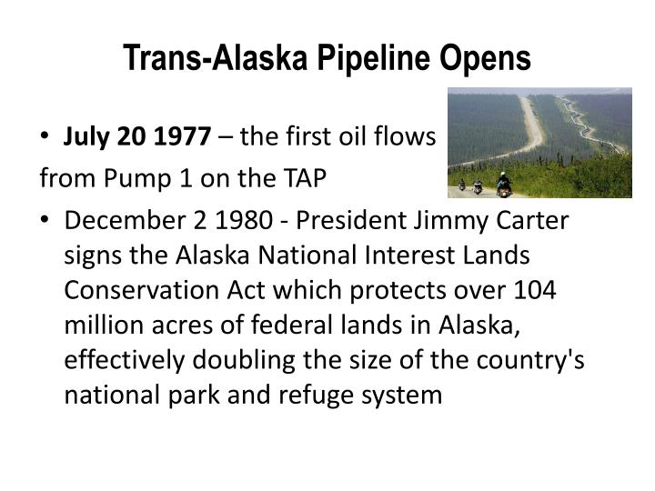 Trans-Alaska Pipeline Opens