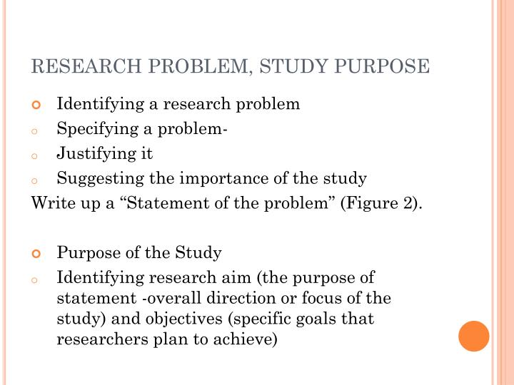 RESEARCH PROBLEM, STUDY PURPOSE