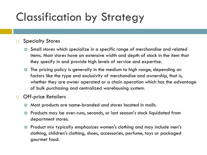 Classification by Strategy