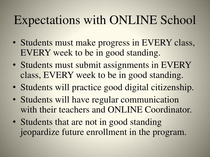 Expectations with ONLINE School