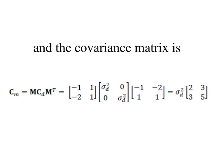 and the covariance matrix is