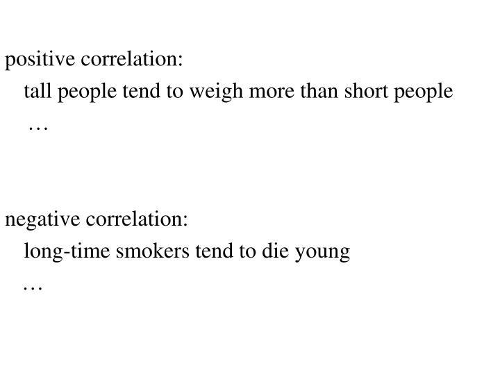 positive correlation: