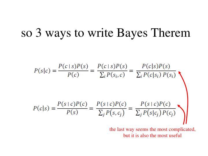 so 3 ways to write