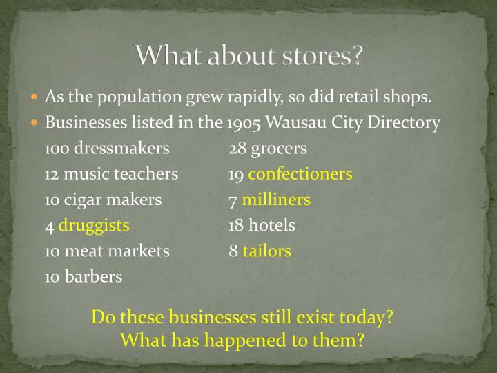 What about stores?