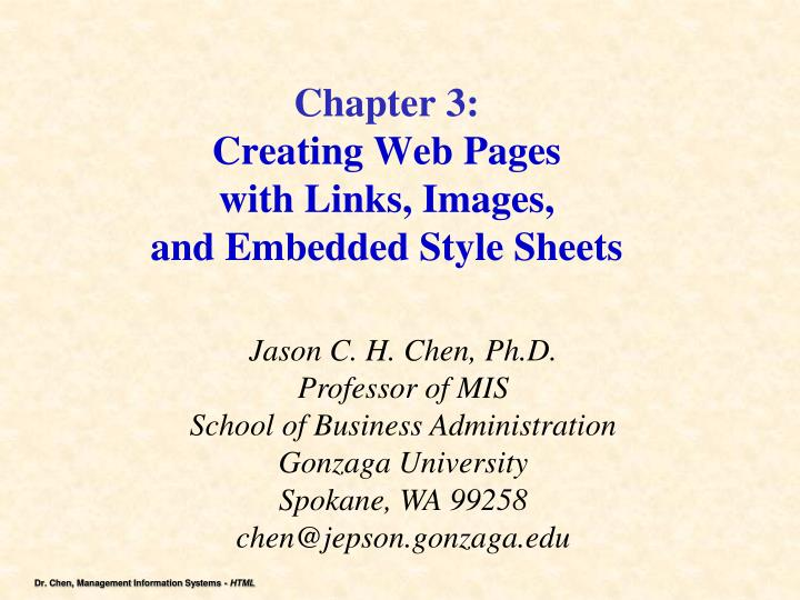 Chapter 3 creating web pages with links images and embedded style sheets