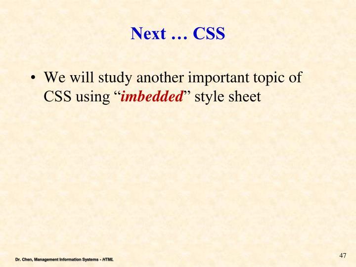 Next … CSS