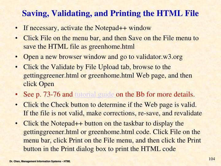 Saving, Validating, and Printing the HTML File