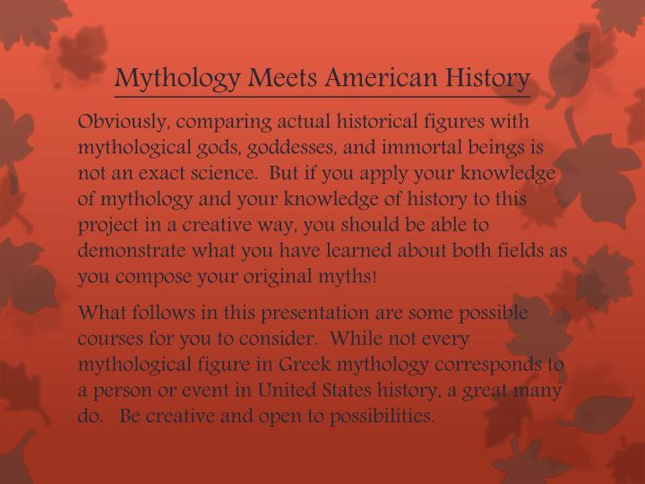 Mythology Meets American History