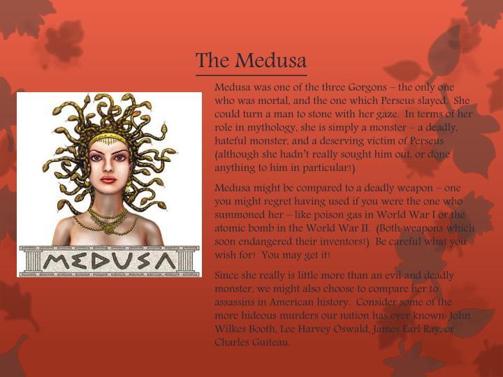 The Medusa