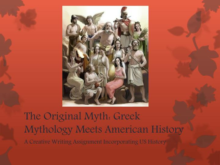 The original myth greek mythology meets american history