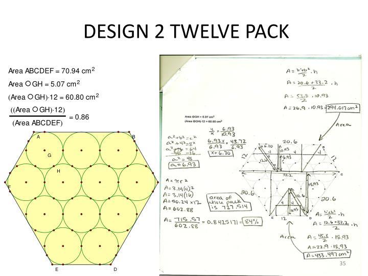 DESIGN 2 TWELVE PACK