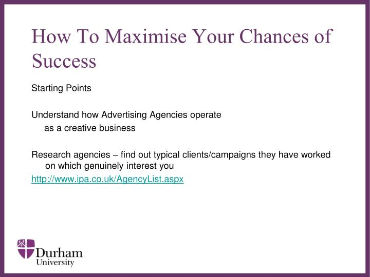How To Maximise Your Chances of Success