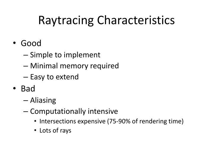 Raytracing Characteristics