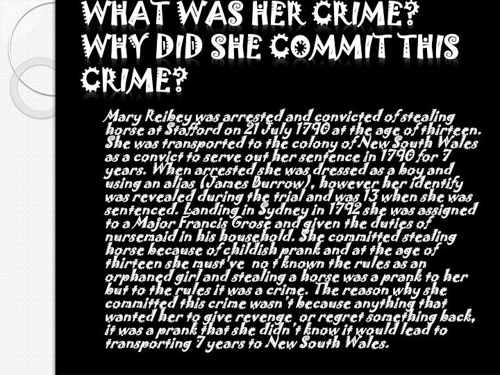 What was her crime? Why did