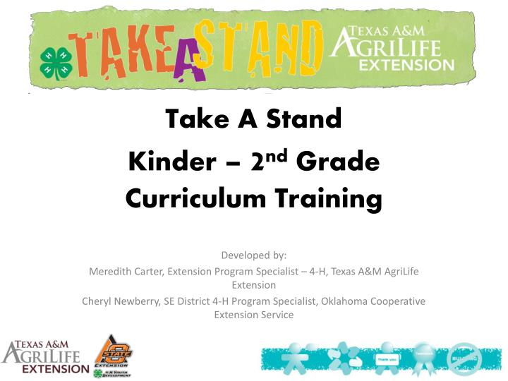 take a stand kinder 2 nd grade curriculum training