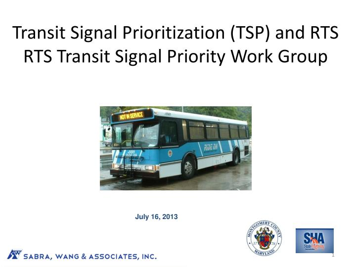 Transit signal prioritization tsp and rts rts transit signal priority work group