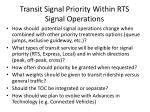 transit signal priority within rts signal operations