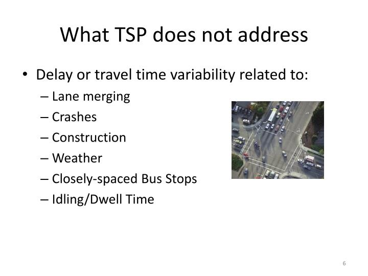 What TSP does not address