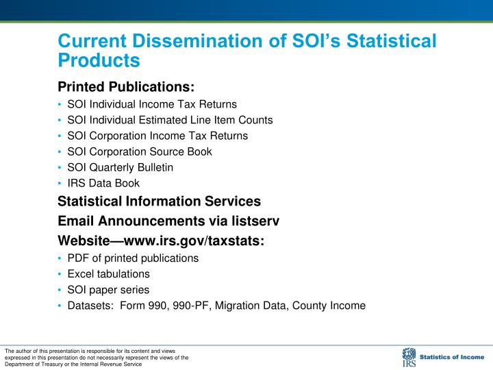 Current Dissemination of SOI's Statistical Products