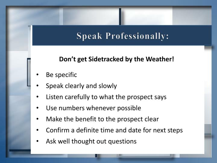 Speak Professionally: