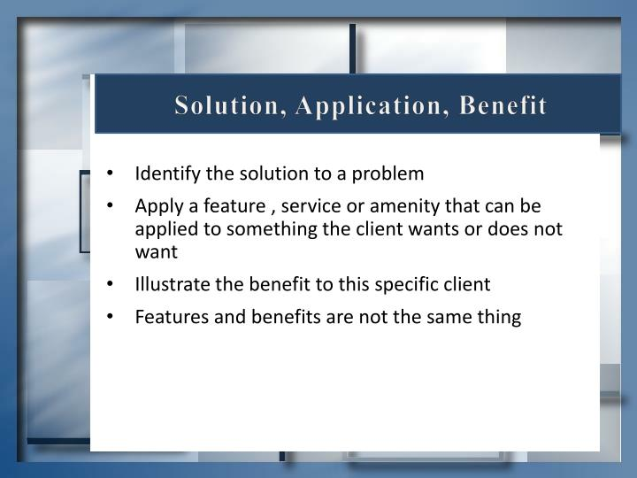 Solution, Application, Benefit