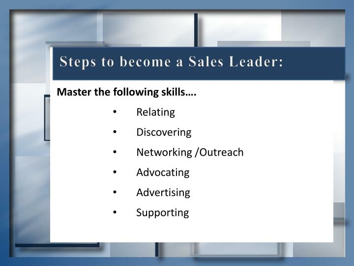 Steps to become a Sales Leader: