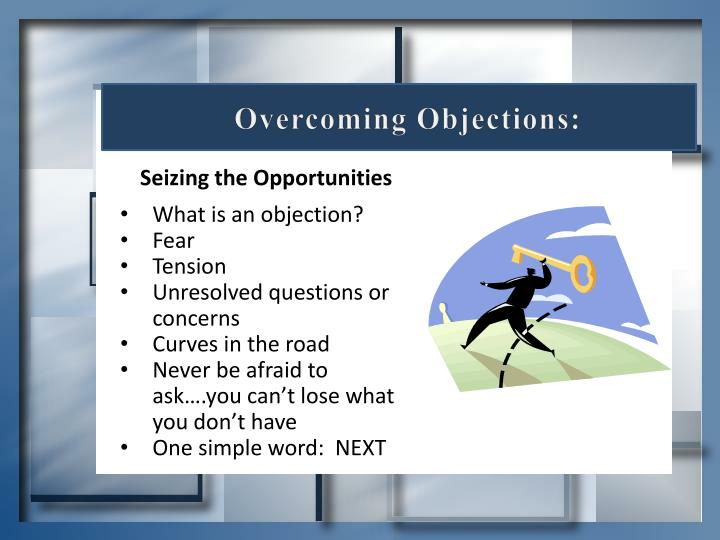 Overcoming Objections: