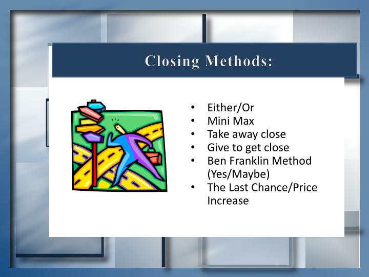 Closing Methods: