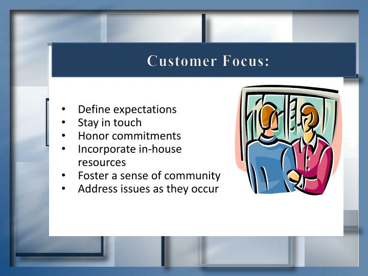 Customer Focus: