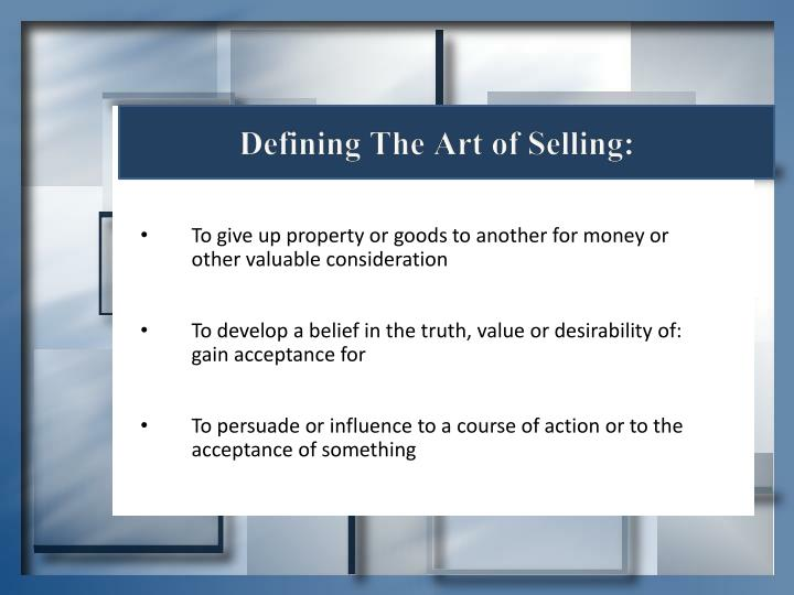 Defining The Art of Selling:
