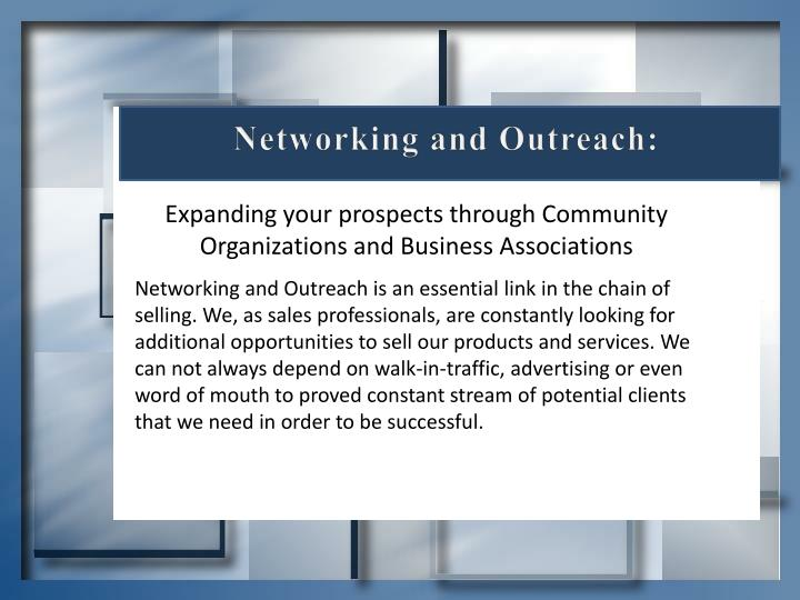 Networking and Outreach: