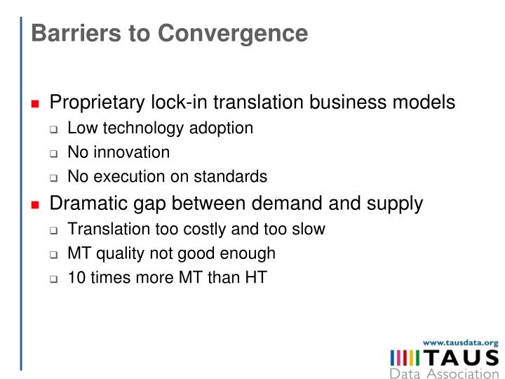 Barriers to Convergence