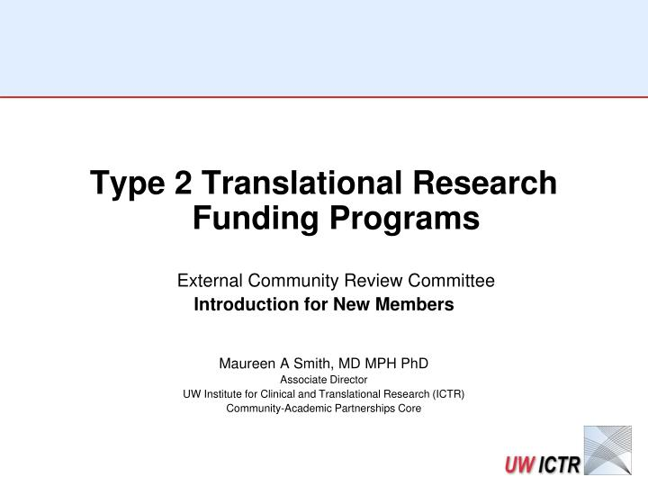 Type 2 Translational Research Funding Programs