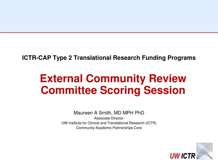 ICTR-CAP Type 2 Translational Research Funding Programs