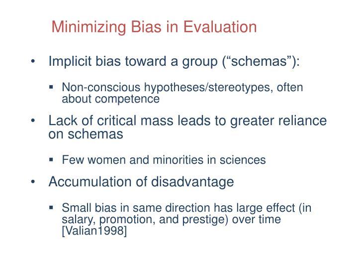 Minimizing Bias in Evaluation