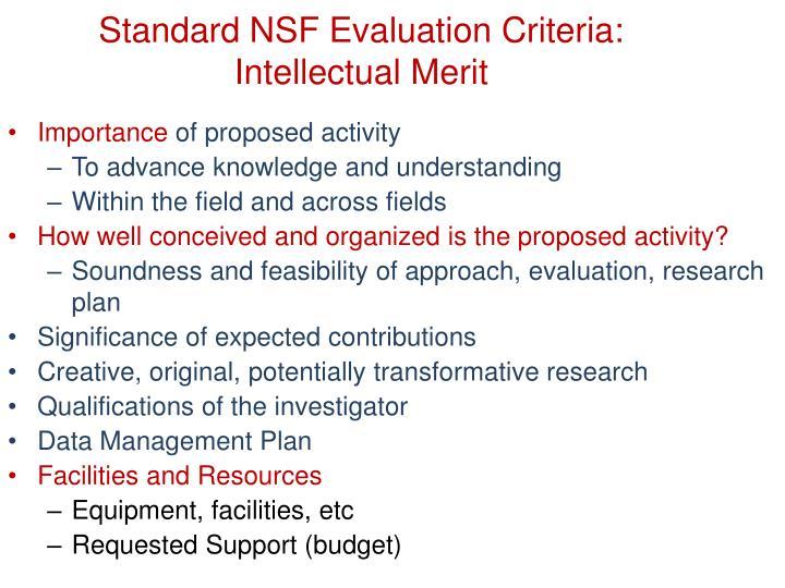 Standard NSF Evaluation Criteria: