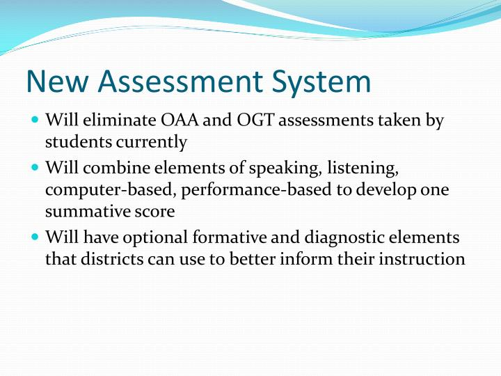New Assessment System