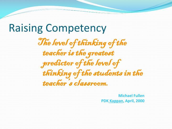 Raising Competency