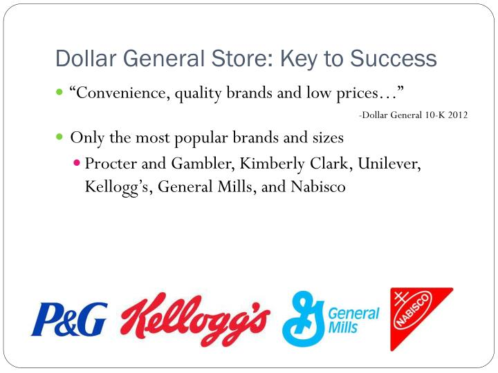 Dollar General Store: Key to Success
