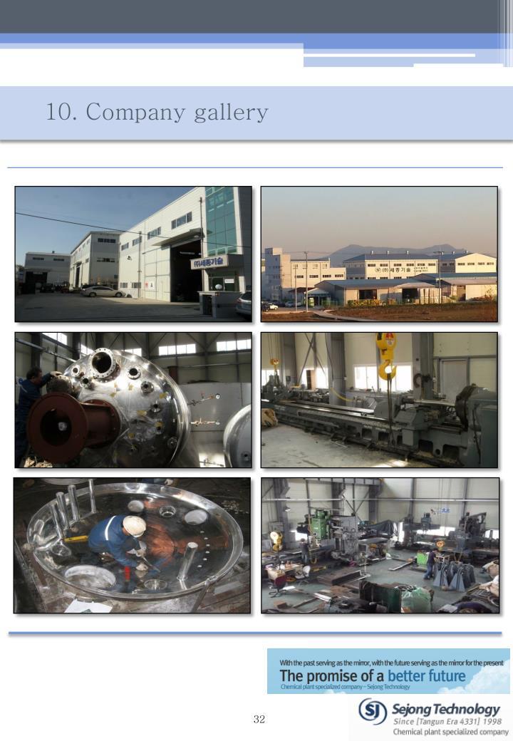 10. Company gallery
